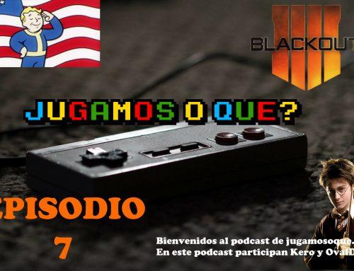Episodio 7 – ¡FALLOUT 76, COD4 BLACKOPS Y MÁS!