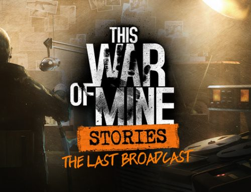This War Of mine: The Last Broadcast, es hora de volver a jugar
