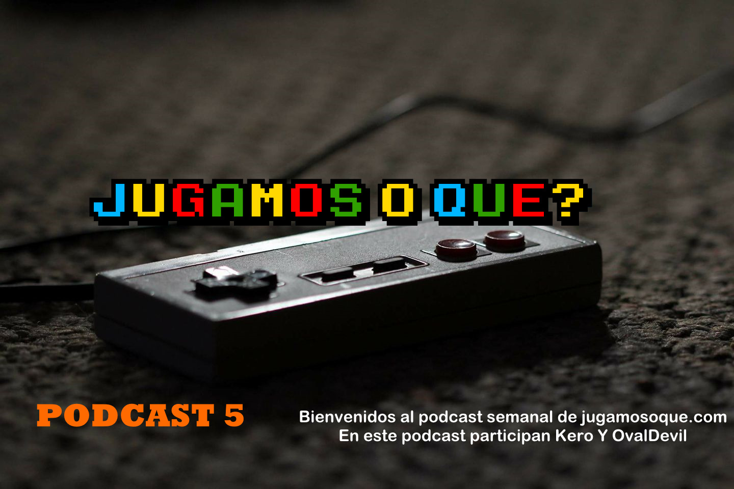 Photo of Podcast – Episodio 5